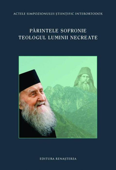Părintele Sofronie - Teologul Luminii Necreate