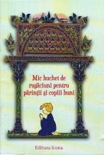 Mic Buchet De Rugăciuni Pentru Părinții și Copiii Buni