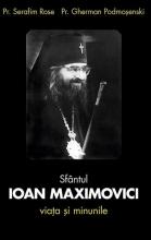 Sfântul Ioan Maximovici. Viața și Minunile
