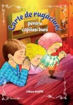 Carte De Rugaciuni Pentru Copilasi Buni