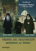 Părinții Mei Duhovnicești – Mărturii și Trăiri