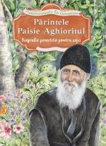 Părintele Paisie Aghioritul. Biografie Povestita Pentru Copii