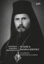 Vlădica Danilo Krstici – Un Episcop Purtător De Lumină