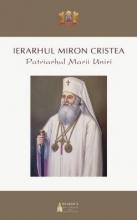 Ierarhul Miron Cristea: Patriarhul Marii Uniri
