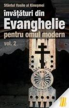 Învățături Din Evanghelie Pentru Omul Modern. Vol. 2