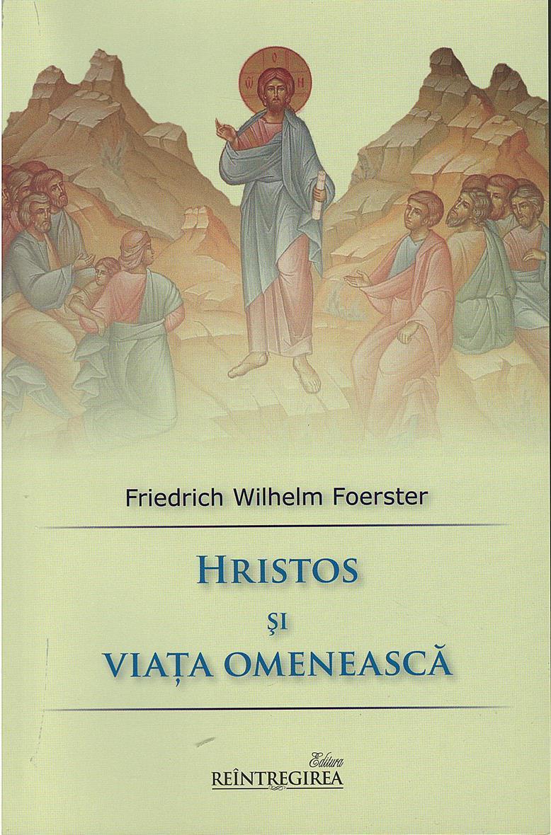 Hristos și Viața Omenească