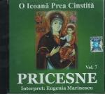 Cd- Pricesne Vol 7. O Icoană Prea Cinstită
