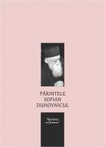 Parintele Sofian Duhovnicul