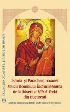 Istoria şi Paraclisul Icoanei Maicii Domnului Îndrumatoarea De La Biserica Mihai Vodă Din Bucureşti