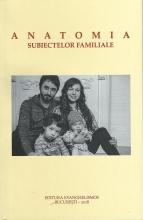 Anatomia Subiectelor Familiale
