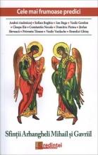 Cele Mai Frumoase Predici: Sfinţii Arhangheli Mihail şi Gavriil
