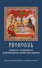 Prohodul Domnului, Dumnezeului şi Mântuitorului Nostru Iisus Hristos