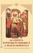 Acatistul Intrării în Biserică A Maicii Domnului