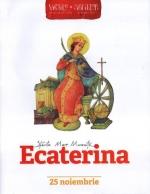 Vieţile Sfinţilor Povestite Copiilor. Sfânta Mare Muceniţă Ecaterina