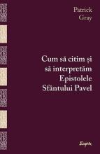 Cum Să Citim și Să Interpretăm Epistolele Sfântului Pavel