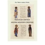 Reflectii Critice Asupra Misiunii Crestine, Vol. 1