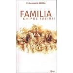 Familia , Chipul Iubirii