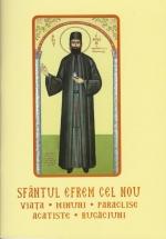 Sfantul Efrem Cel Nou- Viata, Minuni, Paraclise,  Rugaciuni