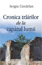 Cronica Trairilor De La Capatul Lumii