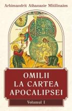 Omilii La Cartea Apocalipsei  Vol  I