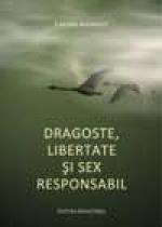 Dragoste, Libertate și Sex Responsabil