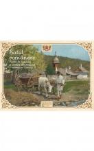 Satul Românesc: Factor De Coeziune și Unitate Românească