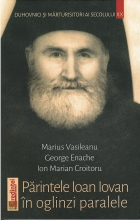 Parintele Ioan Iovan In Oglinzi Paralele