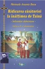 Ridicarea Casatoriei La înalțimea De Taină. Îndrumător Duhovnicesc