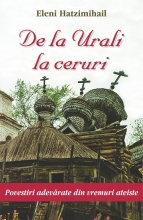 De La Urali La Ceruri. Povestiri Adevărate Din Vremuri Ateiste