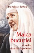Maica Bucuriei- Monahia Gavrilia Papaiannis