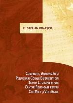 Compoziții, Armonizări și Prelucrări Corale Bisericești Din Sfânta Liturghie