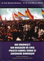 Doi Unioniști Din Husasău De Criș. Preoții Gavril Iovan și Gheorghe Bordașiu