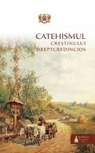 Catehismul Creștinului Dreptcredincios