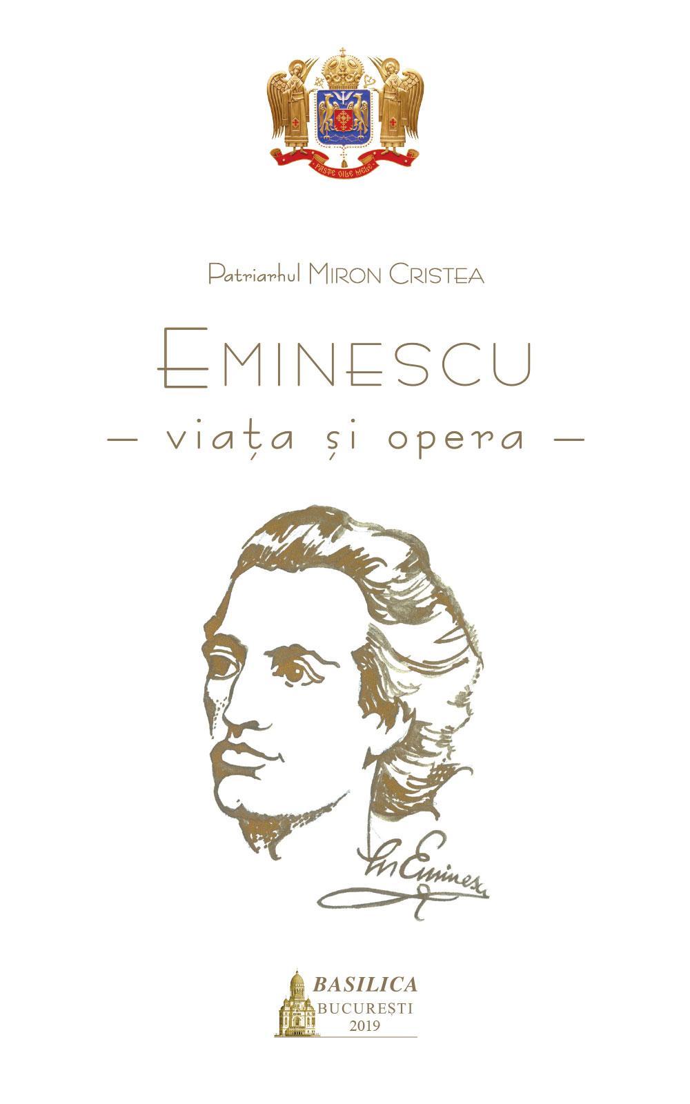 Eminescu – Viața și Opera
