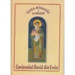 Viata Minunile Si Acatistul Cuviosului David Din Evvia