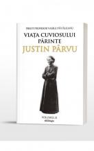 Viața Cuviosului Părinte Justin Pârvu. Volumul Al Ii-lea: 1964-1991. Din Slavă în Slavă
