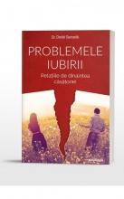 Problemele Iubirii Vol 1- Relațiile De Dinaintea Căsătoriei