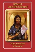 Sfântul Ioan Botezătorul Viața, Paraclisul Si Canonul