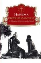 Harisma Discernământului în Călăuzirea Duhovnicească Ortodoxă
