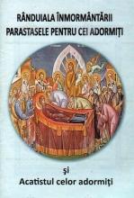 Rânduiala înmormântării Parastasele Pentru Cei Adormiţi şi Acatistul Celor Adormiţi