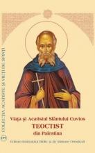 Viața și Acatistul Sfântului Cuvios Teoctist Din Palestina