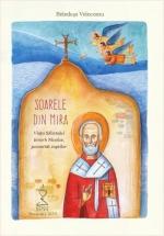 Soarele Din Mira - Viaţa Sfântului Ierarh Nicolae, Povestită Copiilor