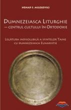 Dumnezeiasca Liturghie. Centrul Cultului în Ortodoxie