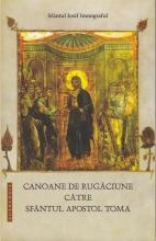 Canoane De Rugăciune Către Sfântul Apostol Toma
