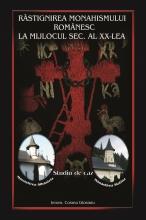 Răstignirea Monahismului Românesc La Mijlocul Secolului Al Xx-lea