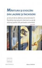 Mărturii și Evocări Din Lagăre și închisori – Conține Dvd