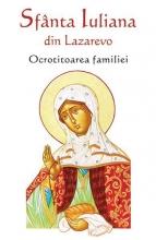Sfânta Iuliana Din Lazarevo - Ocrotitoarea Familiei