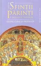 Sfinții Părinți Despre Curaj și Prudență