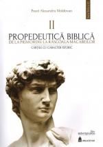 Propedeutică Biblică. De La Primordiu La Răscoala Macabeilor. Cărțile Cu Caracter Biblic Ii