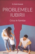 Problemele Iubirii Vol. 2 - Criza în Familie